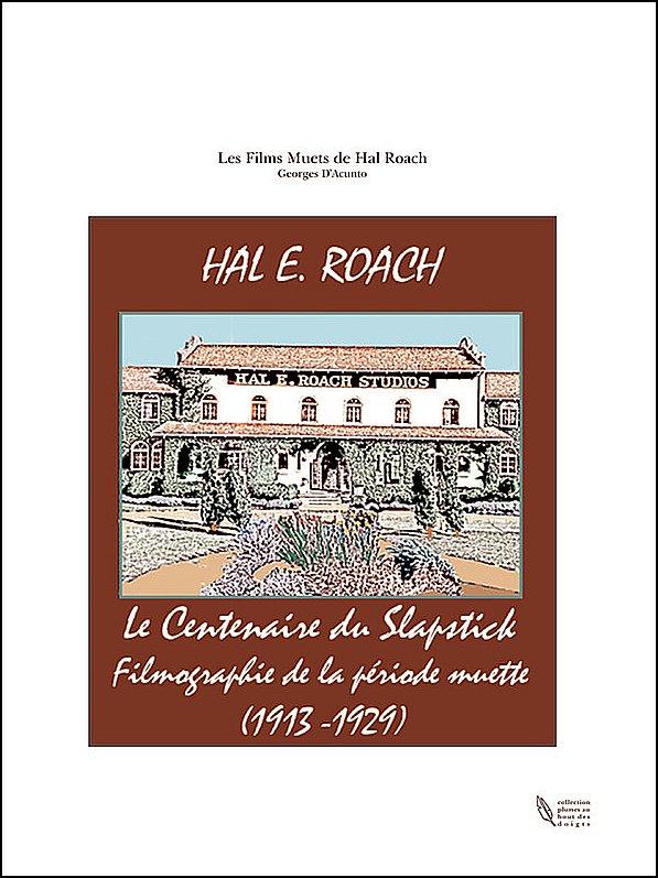 LES FILMS MUETS DE HAL ROACH dans Informations roach.
